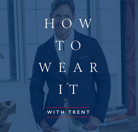 HOW TO WEAR IT WITH TRENT