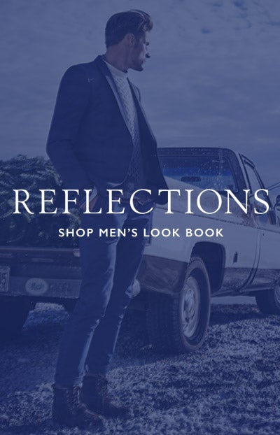 REFLECTIONS SHOP MEN'S LOOK BOOK