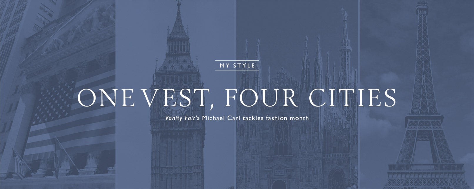 My Style: One vest four cities